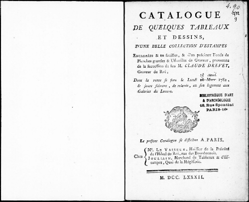 Catalogue de quelques tableaux et dessins d'une belle collection d'estampes [...] : [vente du 18 mars 1782]
