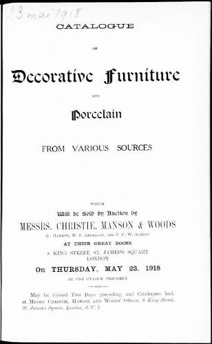 Catalogue of decorative furniture and porcelain […] : [vente du 23 mai 1918]