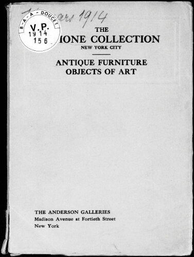 Catalogue of the Aimone collection of antique furniture, objects of art and foreign models [...] : [vente du 16 mars 1914]