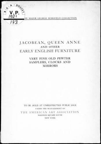 Jacobean, Queen arme and other early english furniture [...] : [vente des 15 et 16 mars 1921]