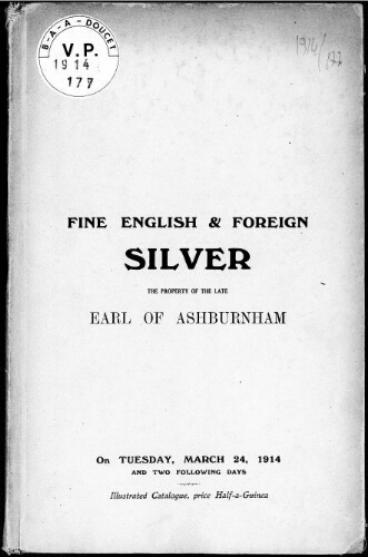 Catalogue of fine English and foreign silver of the 16th, 17th and 18th centuries [...] : [vente du 24 mars 1914]