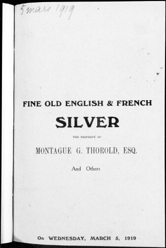 Catalogue of fine old English and French silver [...] : [vente du 5 mars 1919]