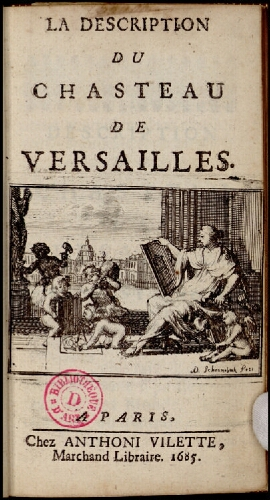 La Description du chasteau de Versailles