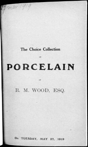 Catalogue of the choice collection of porcelain [...] : [vente du 27 mai 1919]