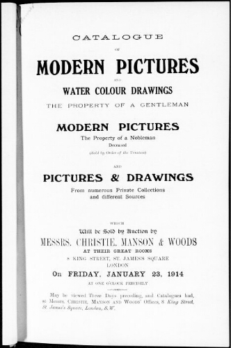 Catalogue of modern pictures and water colour drawings the property of a gentleman [...] : [vente du 23 janvier 1914]