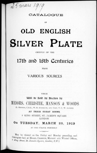 Catalogue of old English silver plate chiefly of the 17th and 18th centuries [...] : [vente du 25 mars 1919]