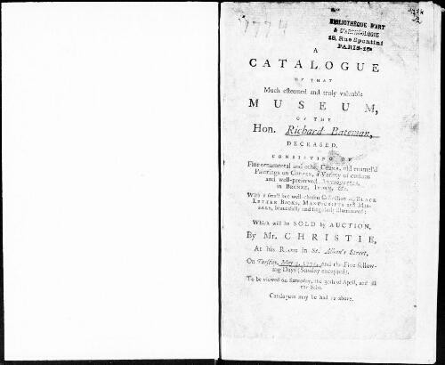 Catalogue of that much esteemed and truly valuable Museum of the Hon. Richard Bateman, deceased [...] : [vente du 3 mai 1774]