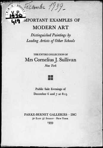 Paintings, drawings, sculptures, prints by modern artists, paintings of other school […] : [vente des 6 et 7 décembre 1939]