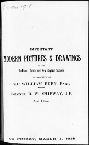 Catalogue of important pictures and drawings of the Barbizon and modern Dutch schools […] : [vente du 1er mars 1918]