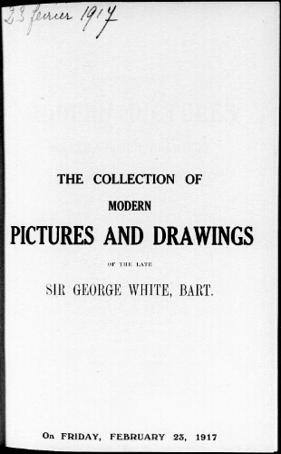 Catalogue of the collection of modern pictures, water colour drawings […] : [vente du 23 février 1917]