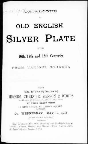 Catalogue of old English silver plate of the 16th, 17th and 18th centuries […] : [vente du 1er mai 1918]