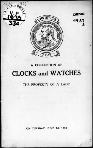 Catalogue of a collection of clocks and watches […] : [vente du 20 juin 1939]