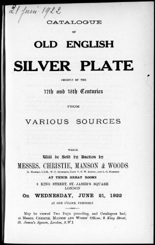 Catalogue of old English silver plate chiefly of the 17th and 18th centuries, from various sources [...] : [vente du 21 juin 1922]