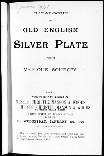 Catalogue of old English silver plate from various sources [...] : [vente du 26 janvier 1921]