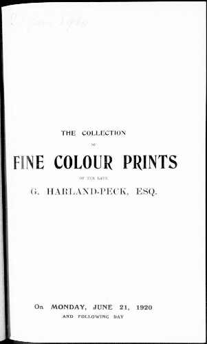 Catalogue of the collection of choice coloured engravings and original etchings of G. Harland-Peck ; [vente du 21 juin 1920]