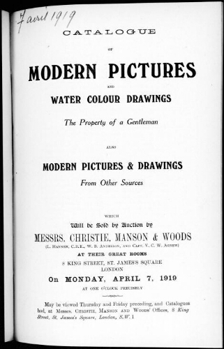 Catalogue of modern pictures and water colour drawings [...] : [vente du 7 avril 1919]