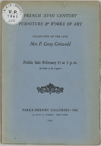 French XVIII Century Furniture and Works of Art [...] : [vente du 15 février 1941]