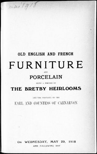 Catalogue of old English and French furniture and porcelain […] : [vente du 29 mai 1918]