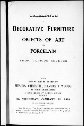Catalogue of decorative furniture objects of art and porcelain from various sources [...] : [vente du 22 janvier 1914]