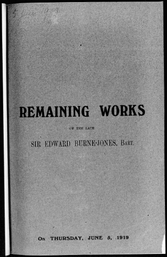 Catalogue of remaining works of the late Sir Edward Burne-Jones, Bart. [...] : [vente du 5 juin 1919]