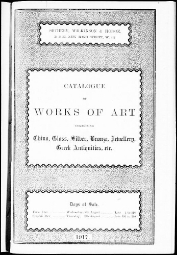 Catalogue of works of art comprising China, glass, silver, bronze, jewellery, Greek antiquities […] : [vente du 8 août 1917]