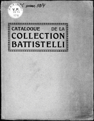 Collection Battistelli, maison de ventes Lino Pesaro, Milan [...] : [vente du 23 mars 1914]