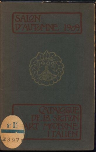 Section d'art moderne italien au Salon d'Automne 1909 : Catalogue des ouvrages [...]