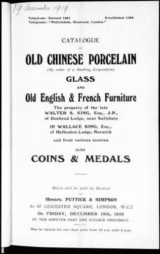 Catalogue of old Chinese porcelain, glass and old English and French furniture [...], also coins and medals [...] : [vente du 19 décembre 1919]