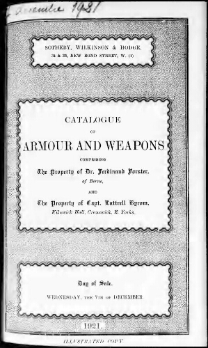 Catalogue of armour and weapons comprising the property of Dr. Ferdinand Forster [...] : [vente du 7 décembre 1921]