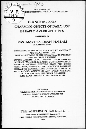 Furniture and charming objects of daily use in early American times, gathered by Mrs. Martha Dean Hallam [...] : [vente du 11 au 13 janvier 1923]