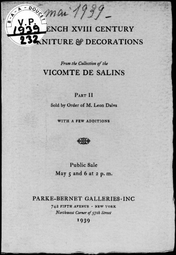 French XVIII century furniture, decorations including porcelains, paintings, textiles […] : [vente des 5 et 6 mai 1939]