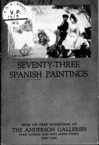 Seventy-three Spanish paintings exhibited at the Panama-Pacific international exposition [...] : [vente du 20 mai 1919]