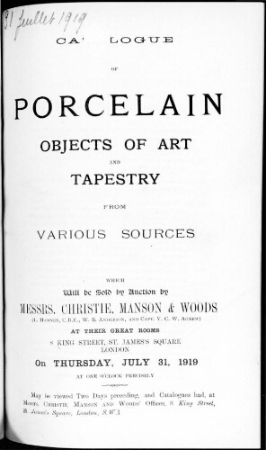 Catalogue of porcelain, objects of art and tapestry [...] : [vente du 31 juillet 1919]