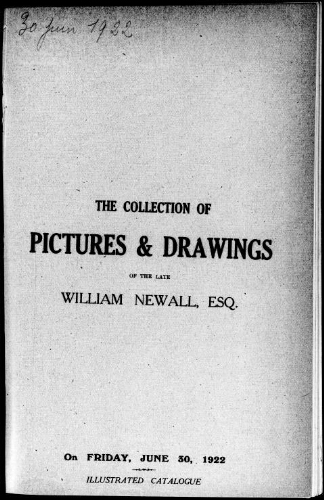 The collection of pictures & drawings of the late William Newall, Esq. : [vente du 30 juin 1922]