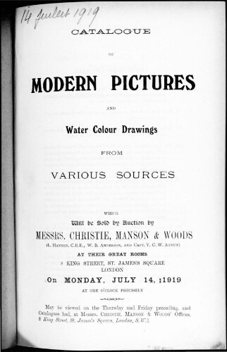 Catalogue of modern pictures and water colour drawings [...] : [vente du 14 juillet 1919]