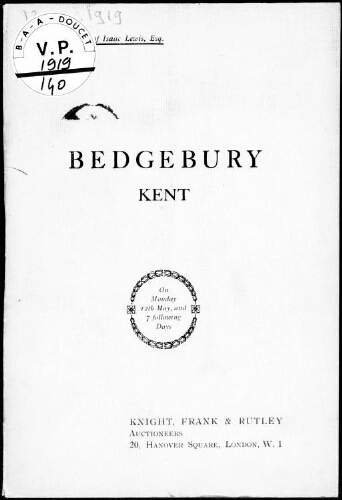 Catalogue of the contents of the mansion of Bedgebury near Goudhurst, Kent [...] : [vente du 12 mai 1919]