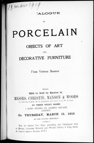 Catalogue of porcelain, objects of art and decorative furniture [...] : [vente du 13 mars 1919]