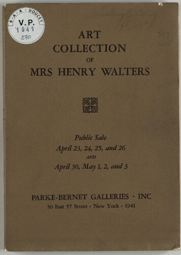 Art Collection of Mrs Henry Walters [...] : [vente du 23 avril au 3 mai 1941]