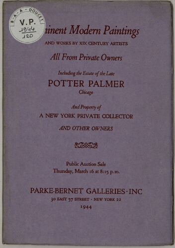 Eminent modern paintings, [...] including the estate of the late Potter Palmer [...] : [vente du 16 mars 1944]